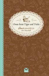 Oma beste Tipps und Tricks