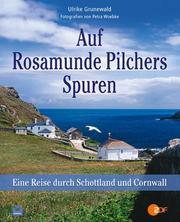 Auf Rosamunde Pilchers Spuren