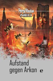 Perry Rhodan Neo: Aufstand gegen Arkon