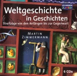 CD WISSEN Junior - Weltgeschichte in Geschichten