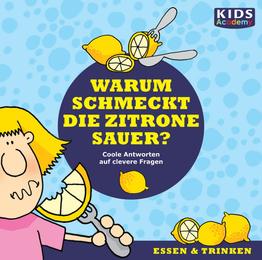 CD WISSEN Junior - Warum schmeckt die Zitrone sauer?