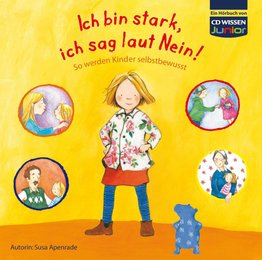 CD WISSEN Junior - Ich bin stark, ich sag laut Nein!