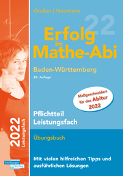 Erfolg im Mathe-Abi 2022 Pflichtteil Leistungsfach Baden-Württemberg