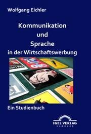 Kommunikation und Sprache in der Wirtschaftswerbung