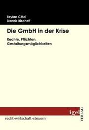 Die GmbH in der Krise
