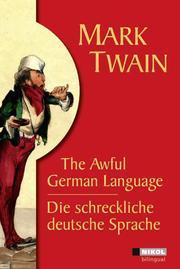Die schreckliche deutsche Sprache/The Awful German Language