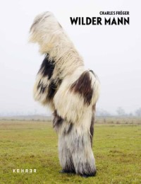 Charles Fréger - Wilder Mann