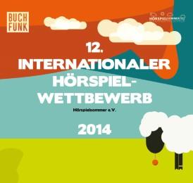 12. Internationaler Hörspielwettbewerb (2014)