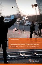 Produktionsleitung für Film und Fernsehen