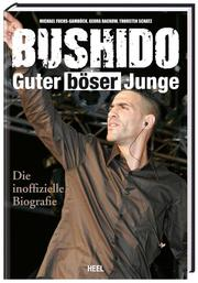Bushido - Guter böser Junge