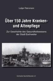 Über 150 Jahre Kranken- und Altenpflege