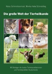 Die große Welt der Tierheilkunde