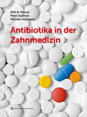 Antibiotika in der Zahnmedizin