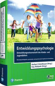 Entwicklungspsychologie - Entwicklungswissenschaft des Kindes- und Jugendalters