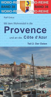Mit dem Wohnmobil in die Provence und an die Côte d'Azur