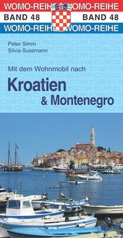 Mit dem Wohnmobil nach Kroatien & Montenegro
