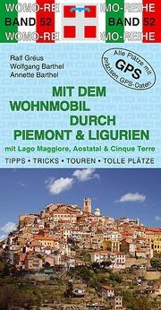 Mit dem Wohnmobil durch Piemont & Ligurien