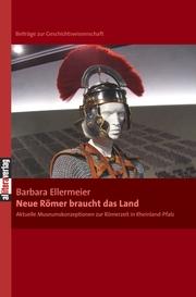 Neue Römer braucht das Land