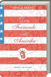 Don Fernando erbt Amerika
