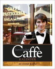 Literarischer Caffé-Kalender 2014