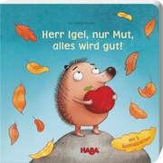 Herr Igel, nur Mut, alles wird gut!
