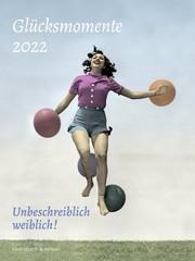 Glücksmomente 2022