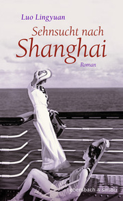 Sehnsucht nach Shanghai