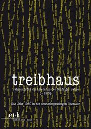 Treibhaus - Das Jahr 1959 in der deutschsprachigen Literatur