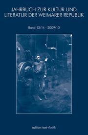 Jahrbuch zur Kultur und Literatur der Weimarer Republik 13
