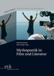 Mythopoetik in Film und Literatur