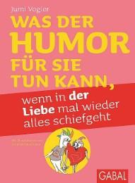 Was der Humor für Sie tun kann, wenn in der Liebe mal wieder alles schiefgeht