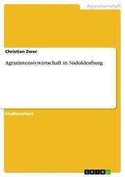 Agrarintensivwirtschaft in Südoldenburg