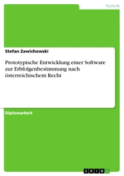 Prototypische Entwicklung einer Software zur Erbfolgenbestimmung nach österreichischem Recht