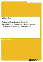 Reducing Certification Costs for Smallholders?Potential for Participatory Guarantee Systems in GLOBALGAP