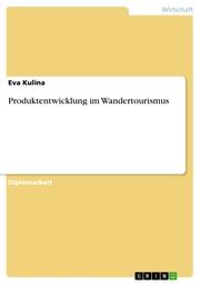 Produktentwicklung im Wandertourismus