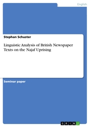 Linguistic Analysis of British Newspaper Texts on the Najaf Uprising
