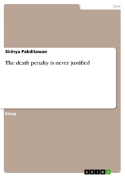The death penalty is never justified