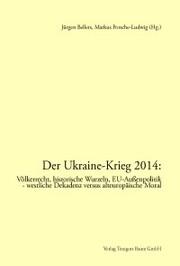 Der Ukraine-Krieg 2014