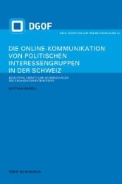 Die Online-Kommunikation von politischen Interessengruppen in der Schweiz