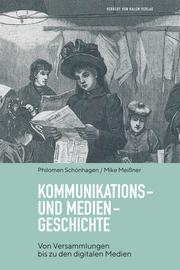 Kommunikations- und Mediengeschichte