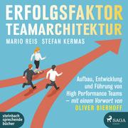 Erfolgsfaktor Teamarchitektur