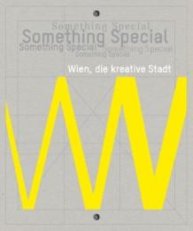 Something Special. Wien, die kreative Stadt