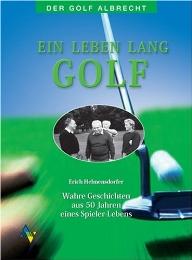Ein Leben lang Golf!