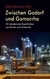 Zwischen Godorf und Gomorrha