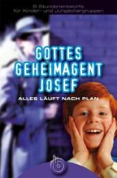 Gottes Geheimagent Josef
