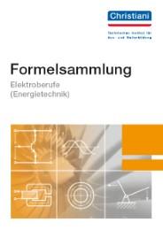 Formelsammlung Elektroberufe (Energietechnik)