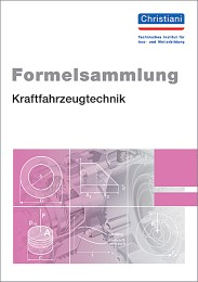 Formelsammlung Kraftfahrzeugtechnik