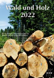Wald und Holz 2022