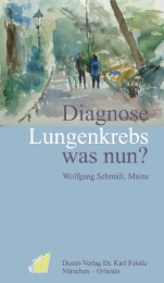 Diagnose Lungenkrebs was nun?