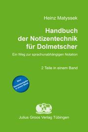Handbuch der Notizentechnik für Dolmetscher